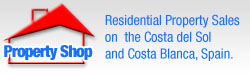 The Property Shop.  Residential Property for Sale on the Costa del Sol and Costa Blanca in Spain.